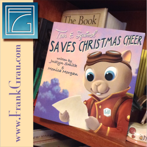 Tom E. Squirrel Saves Christmas Cheer